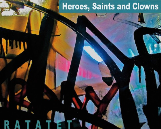 Heroes, Saints and Clowns